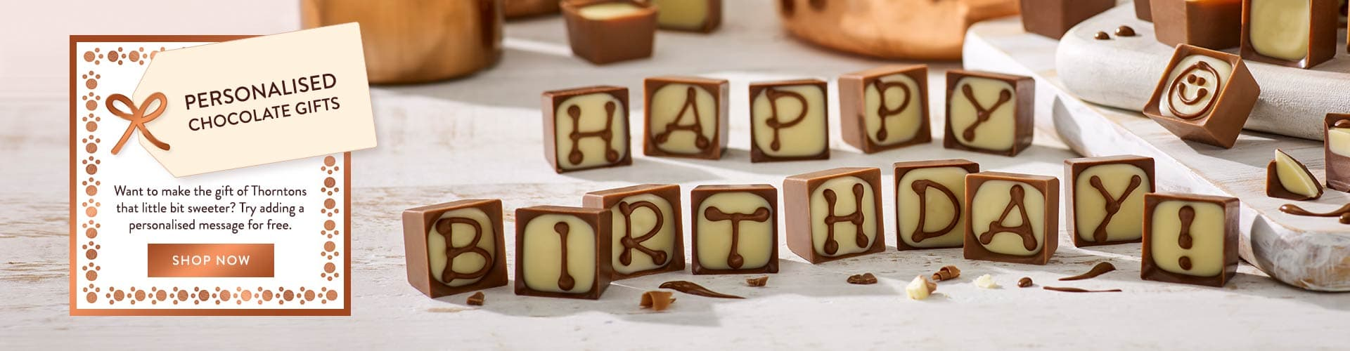 Alphabet Truffles from Thorntons with iced message of Happy Birthday